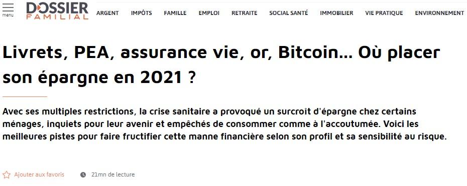 Livrets, PEA, assurance vie, or, Bitcoin... Où placer son épargne en 2021 ? Image de l'article de Dossier Familial.